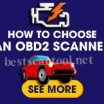 How to Choose the Best Obd2 Scanner?